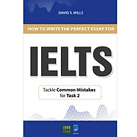 How To Write A Perfect Essay For IELTS