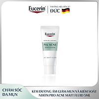 [GIFT] Kem Dưỡng Ẩm Giảm Mụn Và Kiểm Soát Nhờn Eucerin Pro Acne MATT Fluid 5ml