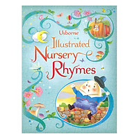 Usborne Illustrated Nursery Rhymes  (Illustrated Story Collections)
