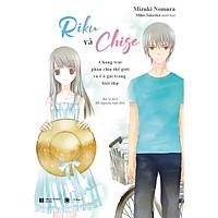 Riku và Chige - Chàng Trai Phân Chia Thế Giới Và Cô Gái Trong Biệt Thự