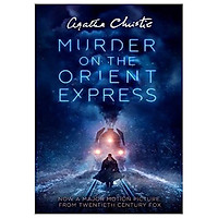 Murder On The Orient Express Film Tie-in Edition: A Hercule Poirot Mystery (Hercule Poirot Series Book 10)