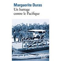 Tiểu thuyết Văn học tiếng Pháp: Un barrage contre le Pacifique