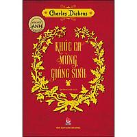 Khúc Ca Mừng Giáng Sinh - Văn Học Anh - Tác Phẩm Chọn Lọc