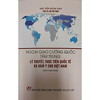 Ngoại Giao Cường Quốc Tầm Trung: Lý Thuyết, Thực Tiễn Quốc Tế Và Hàm Ý Cho Việt Nam