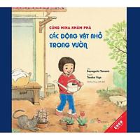 Sách Ehon Nhật Bản - Ehon Khoa học - Cùng Mina khám phá các động vật trong vườn