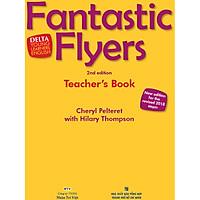 Fantastic Flyers 2nd Edition - Teacher's Book (Kèm DVD)