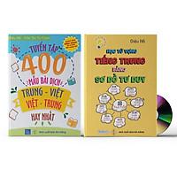 Combo 2 sách Tuyển tập 400 mẫu bài dịch Trung - Việt - Việt Trung hay nhất + Học tiếng Trung bằng Sơ Đồ Tư Duy + DVD Audio nghe