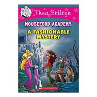 Thea Stilton Mouseford Academy Book 08: Fashionable Mystery