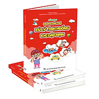 Sách Cẩm nang hướng dẫn trẻ xử lý tình huống khi gặp nạn