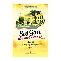 Sài Gòn - Một Thuở Chưa Xa - Thầy Ơi, Thương Lấy Dân Nghèo (Tập 3)