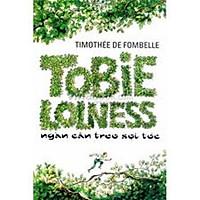 Cuốn sách kinh điển dành cho thiếu nhi: Tobie Loness T1 - Ngàn cân treo sợi tóc (TB)