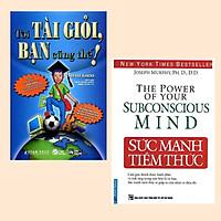 Combo Thay Đổi Tư Duy - Đạt Mục Tiêu: Tôi Tài Giỏi - Bạn Cũng Thế (Tái Bản) + Sức Mạnh Tiềm Thức (Tái Bản) / Truyền Cảm Hứng và Tạo Động Lực Cho Người Đọc