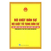 Bộ Luật Dân Sự - Bộ Luật Tố Tụng Dân Sự