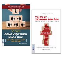 Combo 2 cuốn sách kí năng hay nhất:  Tổ Chức Công Việc Theo Khoa Học - Những Điều Mọi Doanh Nghiệp Cần Thực Hiện +  Tư Duy Doanh Nhân, Hành Động Lãnh Đạo.