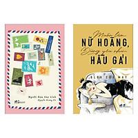 Combo Cẩm Nang Dành Cho Phụ Nữ Hiện Đại: Người Đưa Thư Tình + Muốn Làm Nữ Hoàng, Đừng Yêu Như Hầu Gái