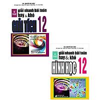 Combo Kĩ Thuật Giải Nhanh Bài Toán Hay Và Khó Giải Tích 12 + Hình Học 12