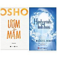 Combo 2 cuốn: Hành Trình Của Linh Hồn + Osho Ươm Mầm