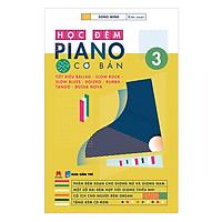 Học Đệm Piano Cơ Bản 3 (Kèm CD)