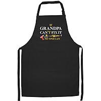 Tạp Dề Làm Bếp In họa tiết Nếu ông nội không sửa được thì không một ai có thể sửa được