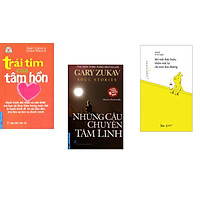 Combo 3 cuốn sách: Trái Tim Của Tâm Hồn + Những Câu Chuyện Tâm Linh + Mở Mắt Thấy Buồn, Nhắm Mắt Lại Chỉ Toàn Đau thương