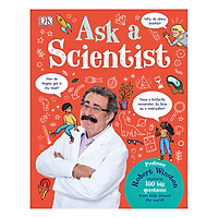Ask A Scientist: Professor Robert Winston Answers 100 Big Questions from Kids Around the World! (Hardback)