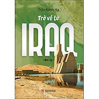 Trở Về Từ Iraq - Bút Ký