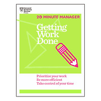 Harvard Business Review 20 Minute Manager Series Getting Work Done