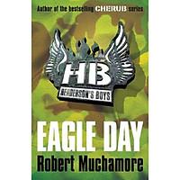 Eagle Day: Book 2 (Ngày đại bàng: Quyển 2)
