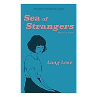 Sea Of Strangers: Poetry & Prose