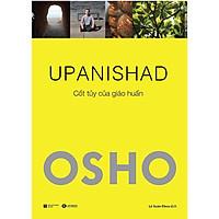 Sách - OSHO UPANISHAD - Cốt Tủy Của Giáo Huấn
