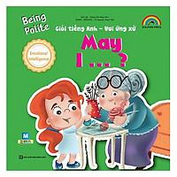 Giỏi Tiếng Anh - Vui Ứng Xử - May I(Tặng kèm Booksmark)