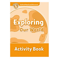 Oxford Read and Discover 5: Exploring Our World Activity Book
