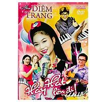Bé Diễm Trang - Hãy Hát Lên Đi (DVD)