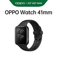 Đồng hồ OPPO Watch 41mm - Hàng Chính Hãng