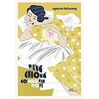 Sách - Tiếng chuông gọi người tình trở về (Nguyễn Thị Hoàng) (Bìa cứng) (tặng kèm bookmark thiết kế)