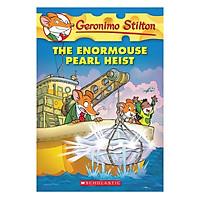 Geronimo Stilton 51: The Enormouse Pearl Heist