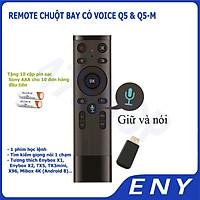 Remote Voice Q5 - Q5M Điều khiển tìm kiếm bằng giọng nói cho TX5 mini, TX3 mini, Mibox, Mecool ...