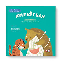Những câu chuyện ở trường của bé - Kyle kết bạn