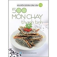 500 Món Chay Thanh Tịnh - Tập 15