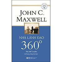Nhà Lãnh Đạo 360 Độ (Tái Bản)