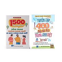 Sách-Combo:1500 Câu Chém Gió Tiếng Trung Thông Dụng Nhất +Tuyển Tập 400 Mẫu Bài Dịch Trung Anh Việt Hay Nhất