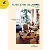 Sách - Wabi Sabi Welcome – Nghệ thuật thiết đãi theo phong cách Wabi-Sabi
