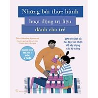 Sách: Những bài thực hành hoạt động trị liệu dành cho trẻ