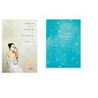 Combo 2 cuốn sách: Chúng ta sẽ nói gì khi gặp lại nhau…? + Mơ lam kinh