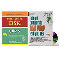 Combo 2 sách Luyện giải đề thi HSK cấp 5 có mp3 nge +Giải Mã Chuyên Sâu Ngữ Pháp HSK Giao Tiếp Tập 1 có Audio Nghe Toàn Bộ Ví Dụ Phân Tích Ngữ Pháp+DVD tài liệu