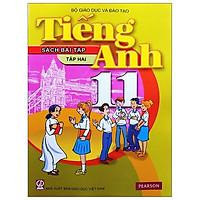 Tiếng Anh 11 - Tập 2 - Sách Bài Tập (2021)