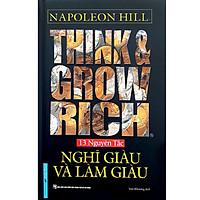 Think & Grow Rich - Nghĩ Giàu Và Làm Giàu