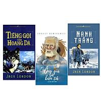 Sách Văn Học - Ông già và biển cả + Nanh Trắng + Tiếng Gọi Của Hoang Dã