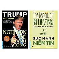 Combo 2 cuốn: Nghĩ Lớn Để Thành Công, Sức Mạnh Niềm Tin