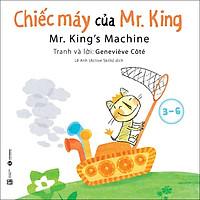 Chiếc Máy Của Mr. King (3-6 Tuổi)